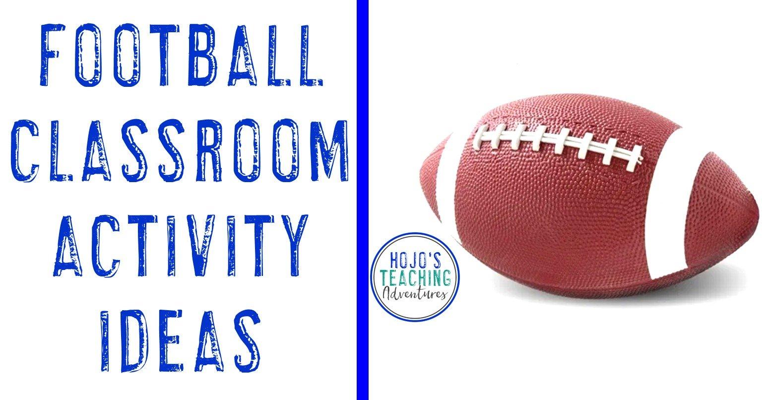 Football Classroom Activity Ideas with a football image