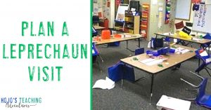 """Plan a Leprechaun Visit - showing a classroom with overturned chairs and the mess the """"leprechaun"""" left"""