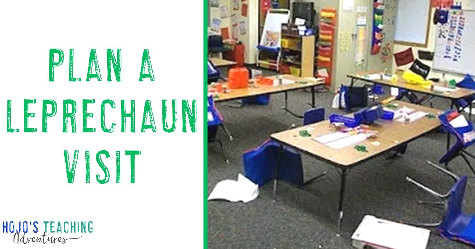 "Plan a Leprechaun Visit - showing a classroom with overturned chairs and the mess the ""leprechaun"" left"