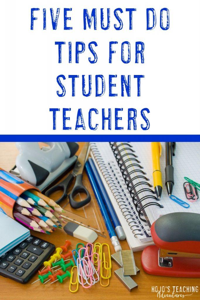 five must do tips for student teachers