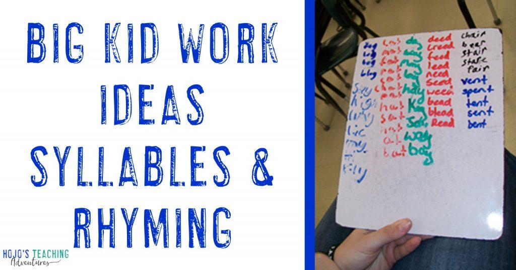 big kid work ideas syllables & rhyming