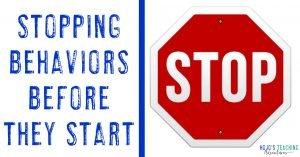 stopping behaviors before they start