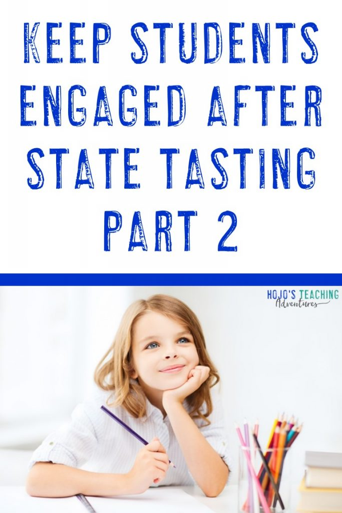 keep students engaged after state tasting part 2