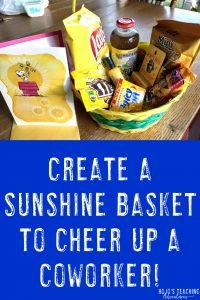 Example Sunshine Basket you could make for a coworker, friend, secretary, or anyone else who needs cheered up.