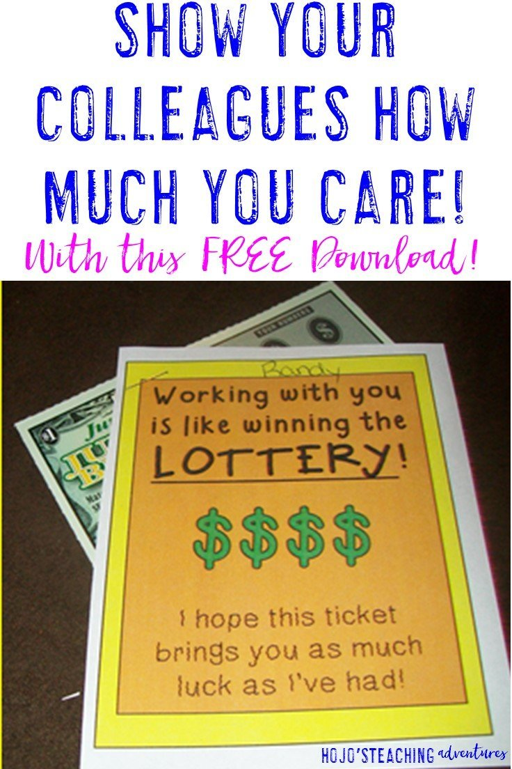 Show your colleagues how much you care with this FREE Download! Simply print the sheet, affix a scratch lottery ticket, and share! Your colleagues will love feeling so appreciated!