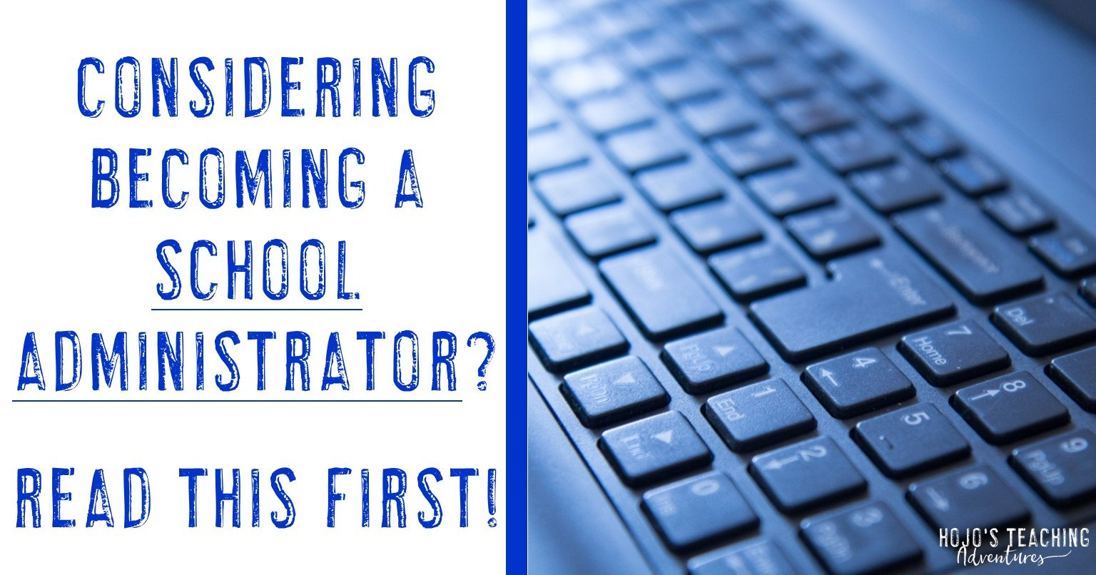 considering becoming a school administrator? read this first!