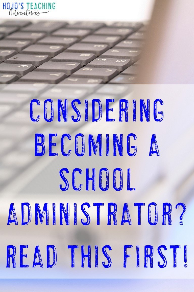 "computer image with text ""Considering Becoming a School Administrator? Read this first!"""