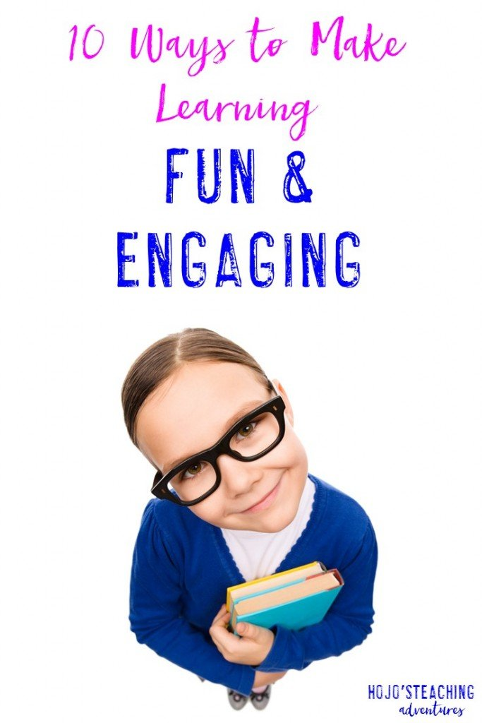 Looking for ways to make learning fun and engaging? Here are ten tips that are sure to work in ANY classroom!