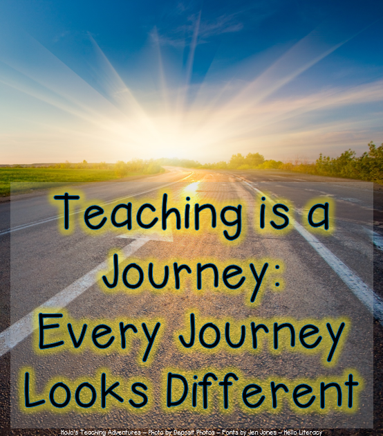 Teaching is a Journey and Each One Looks Different from the Rest
