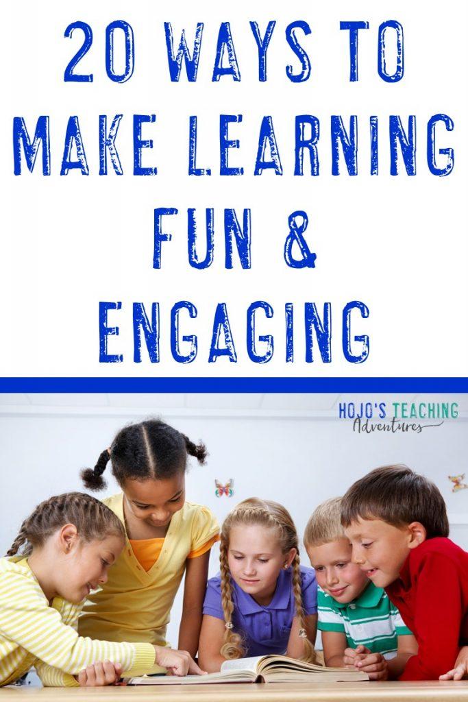 20 ways to make learning fun & engaging