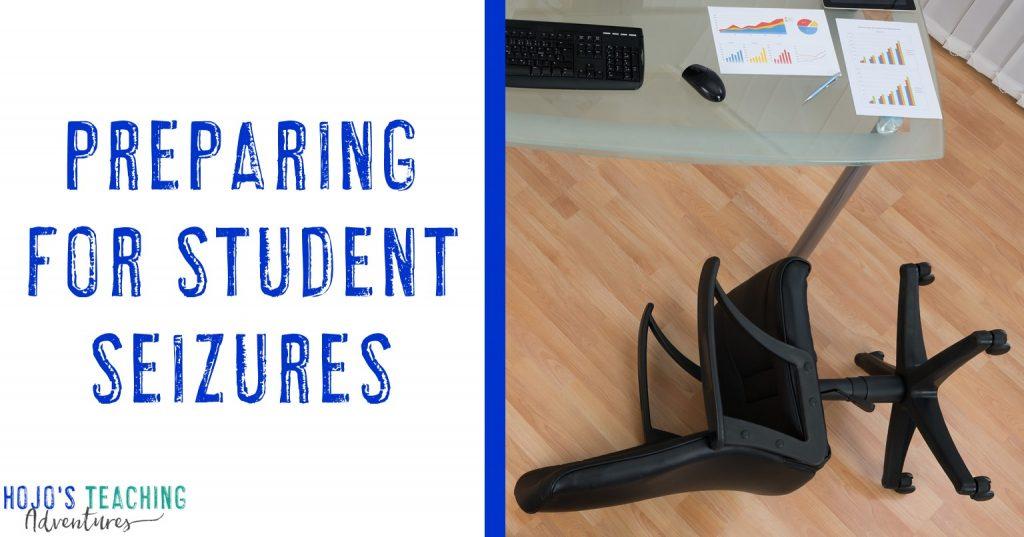 preparing for student seizures