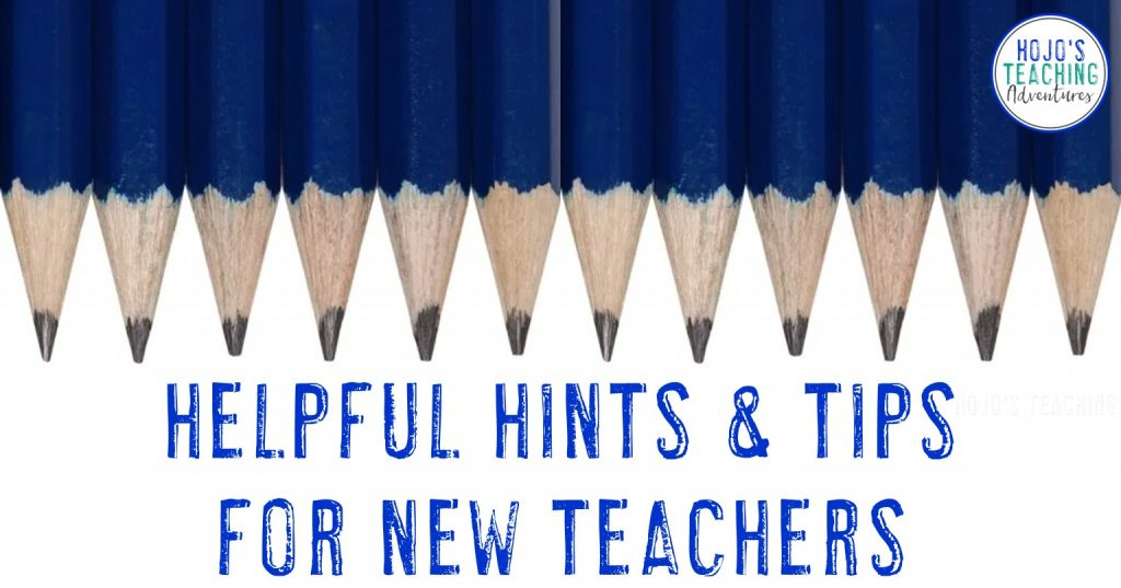 helpful hints & tips for new teachers