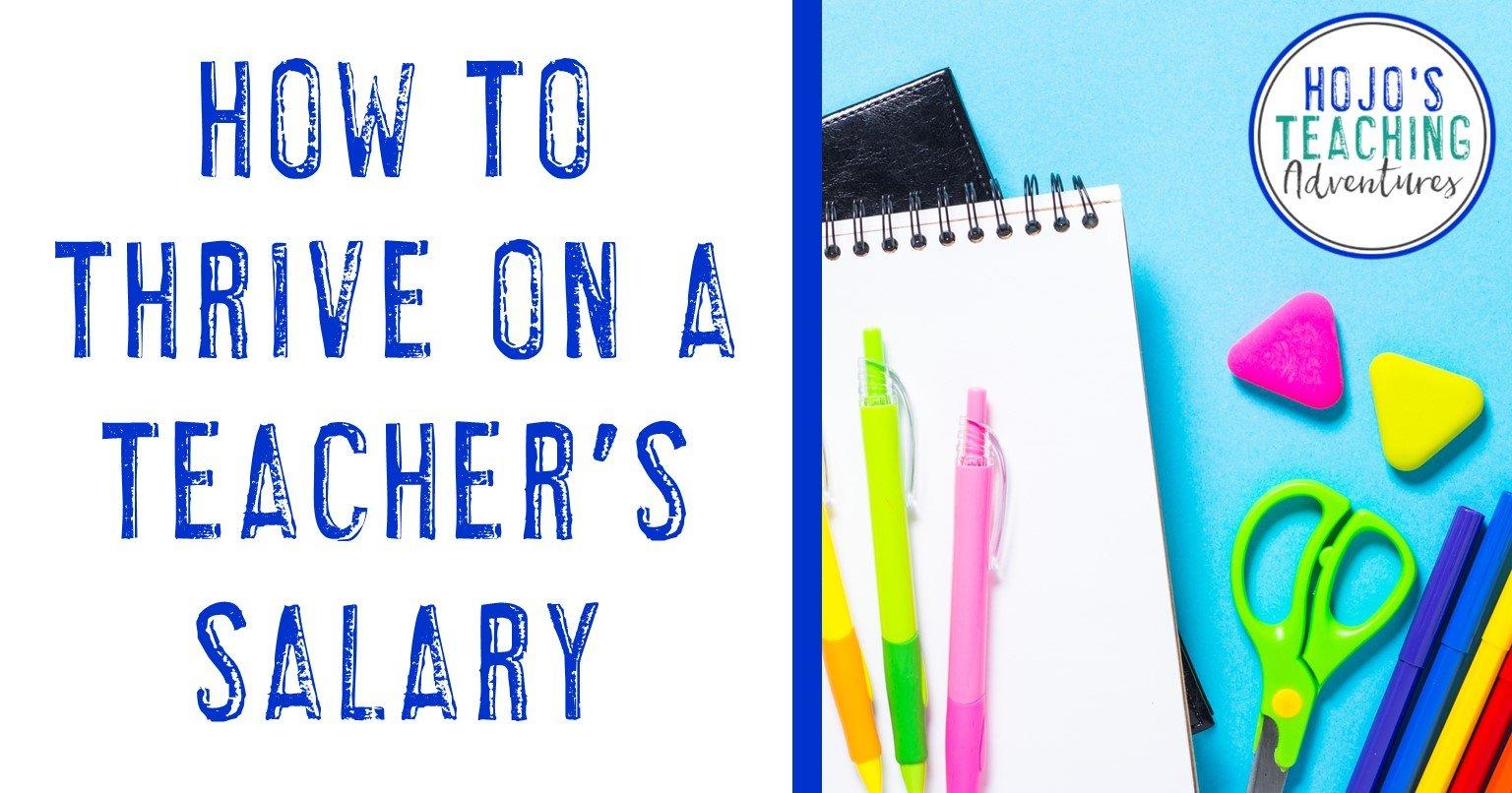 how to thrive on a teacher's salary
