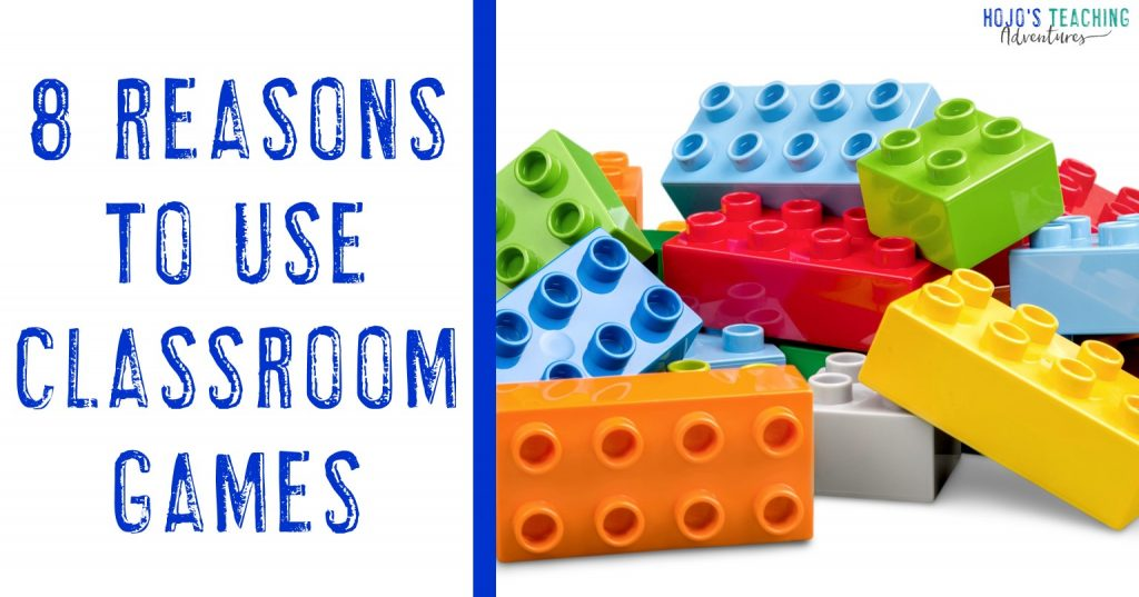8 reasons to use classroom games