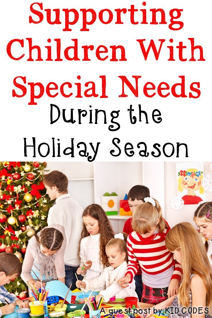 Supporting Children With Special Needs During The Holiday Season