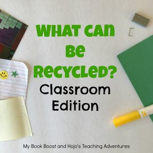 What Can Be Recycled : Classroom Edition