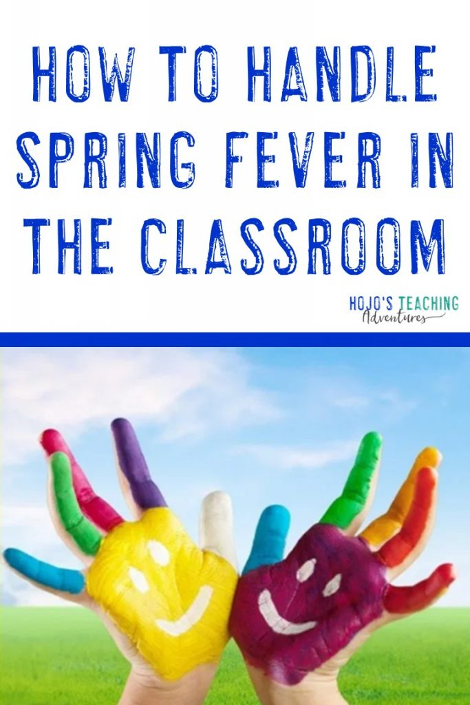 how to handle spring fever in the classroom