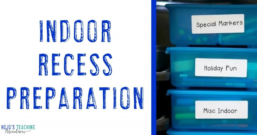 indoor recess preparation