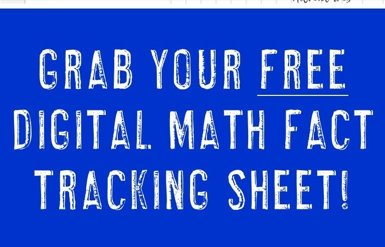 """image of the free download from this post with the text """"Grab your FREE Digital math Fact Tracking Sheet! Addition, Subtraction, Multiplication, & Division included"""""""