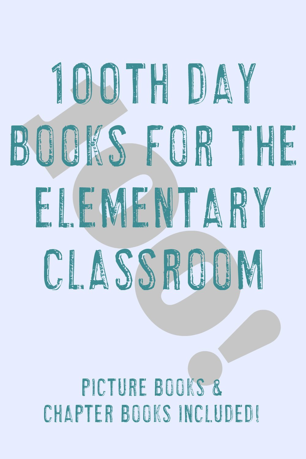 books for the 100th day of school