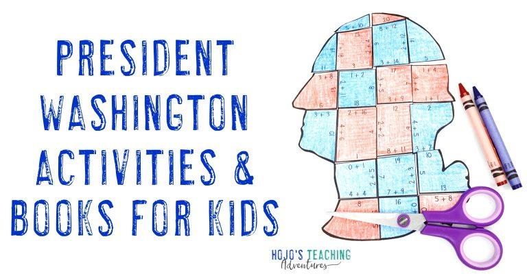 President Washington Activities & Books for Kids