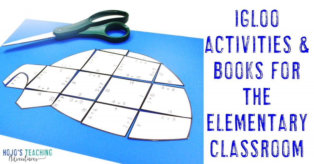 Igloo Activities & Books for the Elementary Classroom