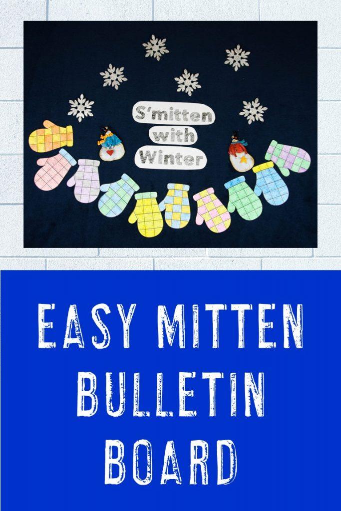 S'Mitten with Winter - Easy Mitten Bulletin Board for Winter