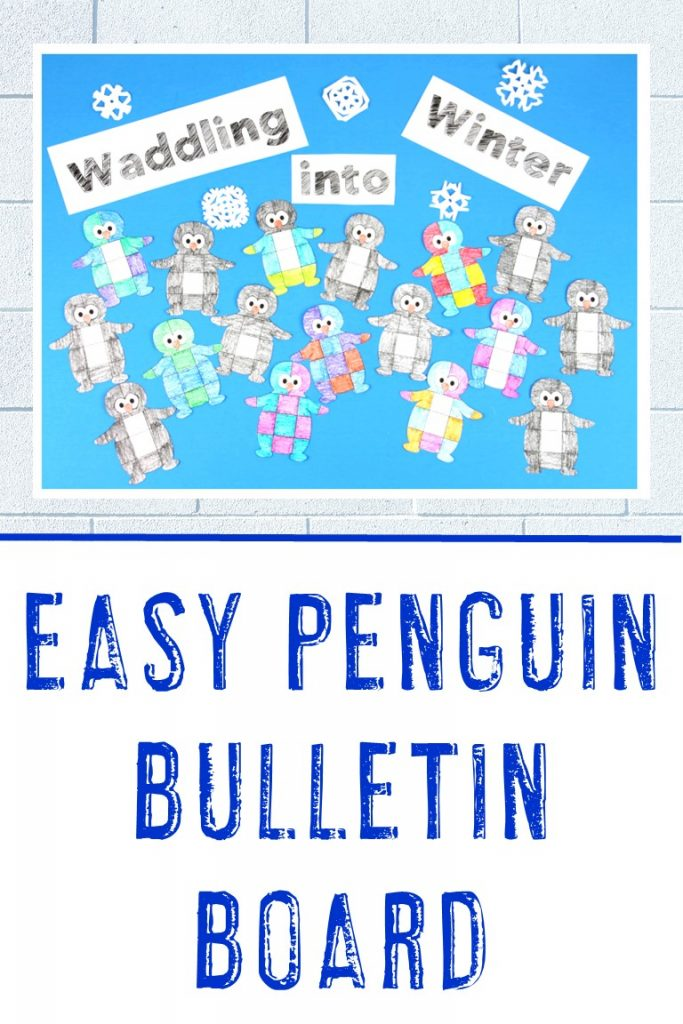 """Easy Penguin Bulletin Board Idea that says """"Waddling into Winter"""" with penguins and snowflakes"""