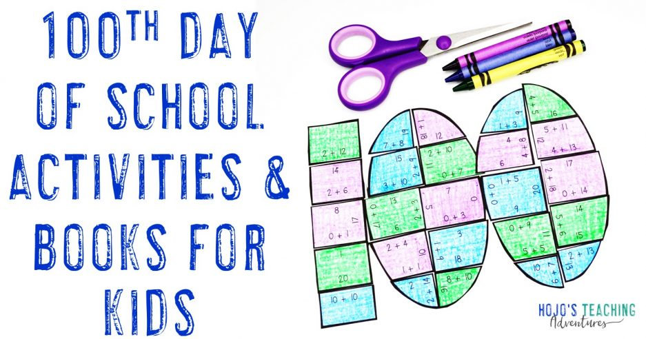 100th Day of School Activities & Books for Kids