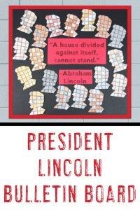 Presidents Day Abraham Lincoln Bulletin Board Idea