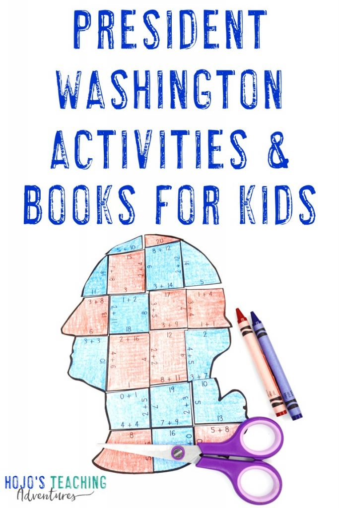 George Washington Presidents Day Activities & Books