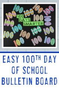 Easy 100th Day of School Bulletin Board