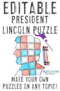 Create your own President Lincoln activity with this editable puzzle. Great for math, literacy, and other topics!