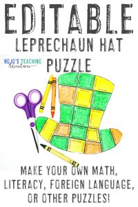 Click here to buy an EDITABLE leprechaun hat puzzle for any topic!