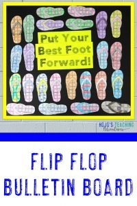 "Flip Flop Bulletin Board picture - ""Pur Your Best Foot Forward"""
