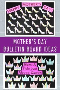 High Hell & Crown Mother's Day Bulletin Board Examples