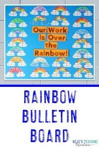 """Rainbow Bulletin Board - """"Our Work is Over the Rainbow"""""""
