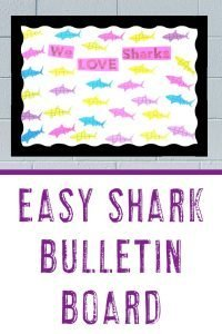 "Easy Bulletin Board - with sharks on a ""We Love Shark"" bulletin board"
