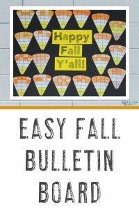 "Easy Fall Bulletin Board with a candy corn bulletin board that says ""Happy Fall Y'all!"""