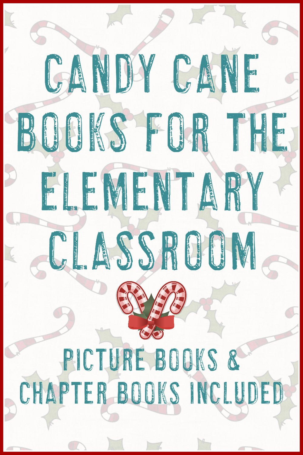 Candy Cane Picture & Chapter Books