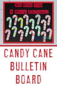"""Candy Cane Bulletin Board - """"We Wish You a Merry Christmas!"""" with candy cane puzzles"""