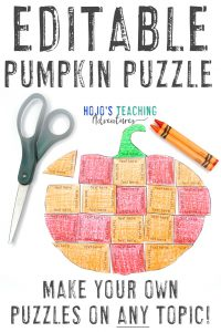Click here to get your own EDITABLE Pumpkin Puzzle. Two options available!