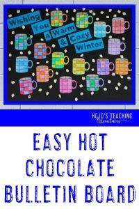 """Wishing You a Warm & Cozy Winter!"" easy hot chocolate bulletin board"