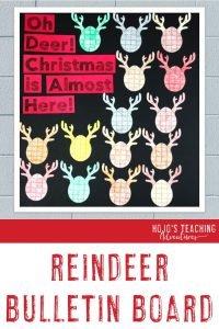 """Reindeer Bulletin Board - """"Oh Deer! Christmas is Almost Here!"""""""